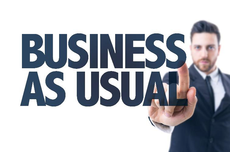 "How to Conduct ""Business as Usual"" during the Unusual"